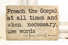 Preach Gospel Use Words